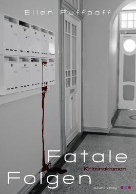 Fatale Folgen: Kriminalroman