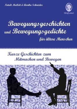 Bewegungsgeschichten und Bewegungsgedichte für ältere Menschen