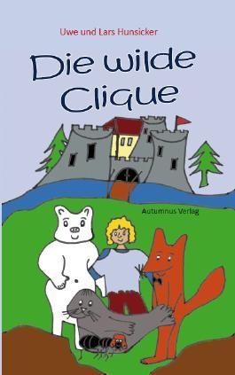 Die wilde Clique