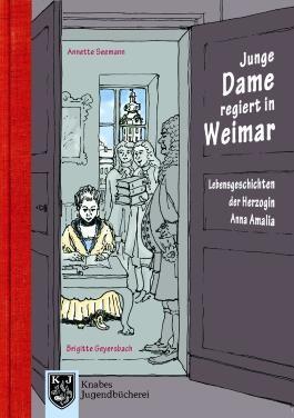 Junge Dame regiert in Weimar