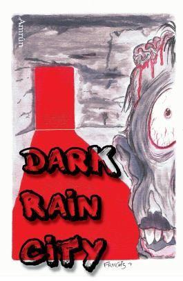 Dark Rain City