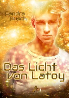 Das Licht von Latoy
