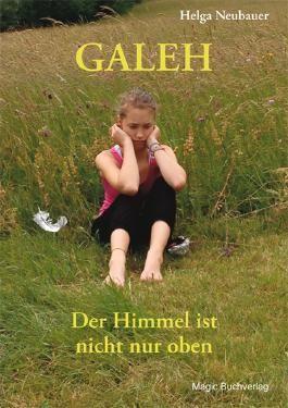 Galeh - Der Himmel ist nicht nur oben