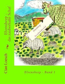 Elvensheep - das zauberhafte Schaf
