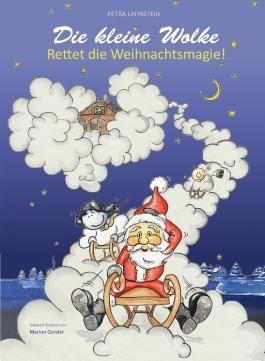 Die kleine Wolke - Rettet die Weihnachtsmagie!