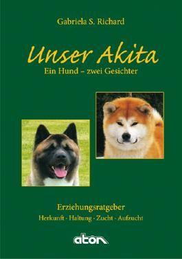 Unser Akita Ein Hund - zwei Gesichter