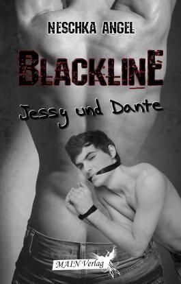 Blackline 1: Jessy und Dante