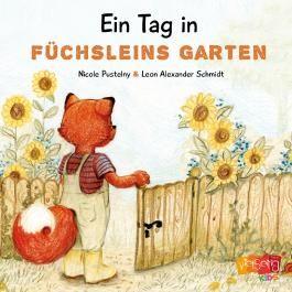 Ein Tag in Füchsleins Garten