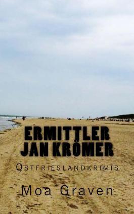 Ermittler Jan Krömer - Ostfrieslandkrimis
