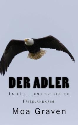 Der Adler - LaLeLu... und tot bist du!