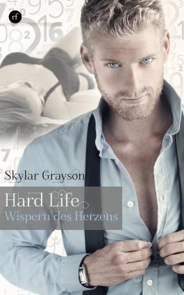 Hard Life: Wispern des Herzens