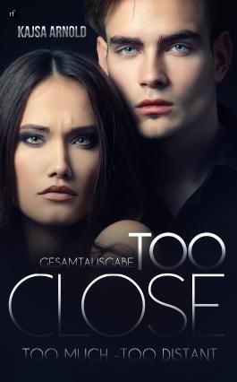 Too Close - Gesamtausgabe