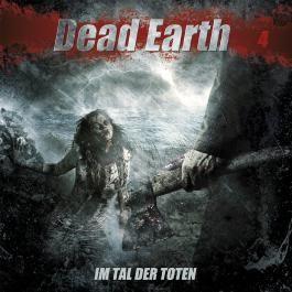 Dead Earth 4: Im Tal der Toten