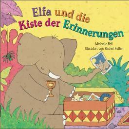 Elfa und die Kiste der Erinnerungen