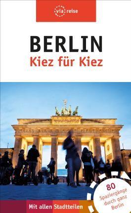 Berlin – Kiez für Kiez