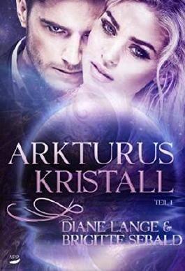 Arkturuskristall (German Edition)