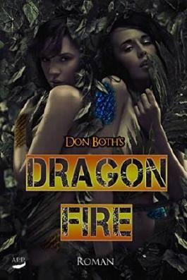 Dragonfire (Don Both`s Dangerzone 3)