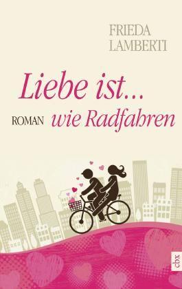Liebe ist...wie Radfahren