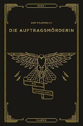 Die Auftragsmörderin: Die Krosann-Saga Band 1