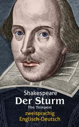 Der Sturm. Shakespeare. Zweisprachig: Englisch-Deutsch / The Tempest