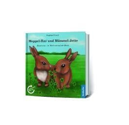 Moppel-Has' und Mümmel-Jette