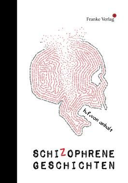 Schizophrene Geschichten