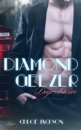 Diamond Geezer: Deep Desire (Diamond-Geezer-Reihe)
