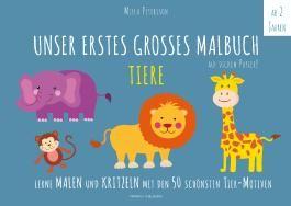 Malbuch Tiere - UNSER ERSTES GROßES MALBUCH - TIERE