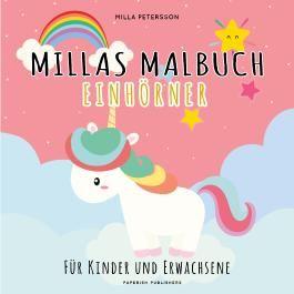 Einhorn Malbuch - MILLAS EINHORN MALBUCH