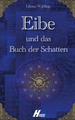 Eibe und das Buch der Schatten