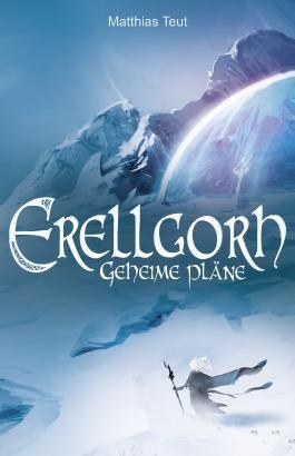 Erellgorh - Geheime Pläne