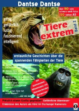 Tiere extrem Band 2 - Plötzlich einem Gorilla gegenüber!