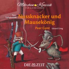 Nussknacker und Mausekönig und Peer Gynt Die ZEIT-Edition