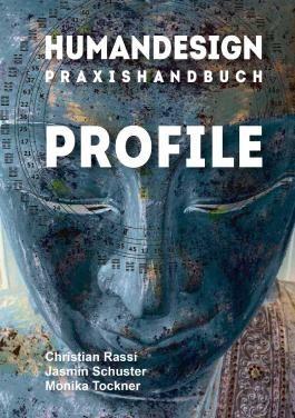 Human Design Praxishandbuch Profile