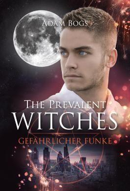 The Prevalent Witches - Gefährlicher Funke