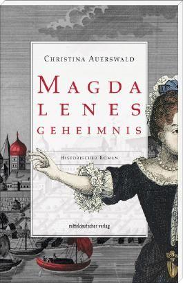 Magdalenes Geheimnis