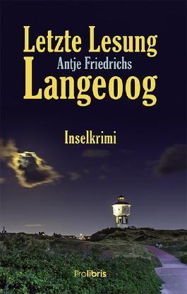 Letzte Lesung Langeoog: Ein Inselkrimi