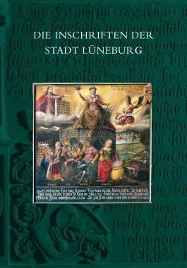 Die Inschriften der Stadt Lüneburg