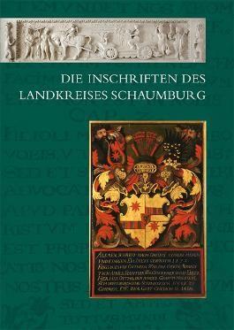 Die Inschriften des Landkreises Schaumburg