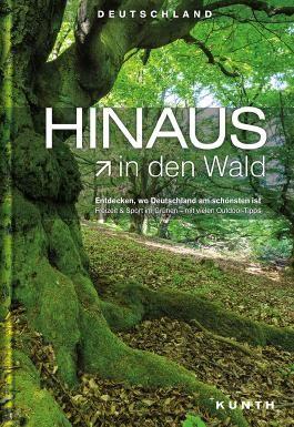 HINAUS in den Wald