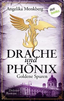 Drache und Phönix - Goldene Spuren