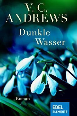 Dunkle Wasser (Die Casteel-Saga)