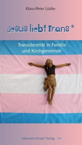 Jesus liebt Trans