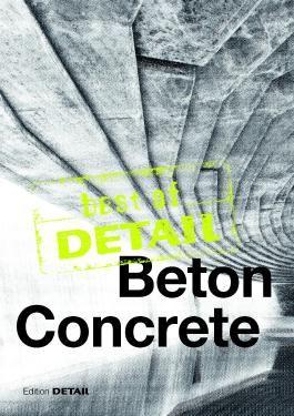 best of DETAIL Beton/Concrete: Architekturhighlights aus DETAIL