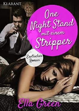 One Night Stand mit einem Stripper
