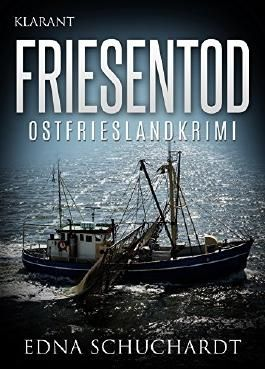 FRIESENTOD. Ostfrieslandkrimi