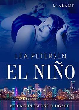 El Nino - Bedingungslose Hingabe. Erotischer Roman