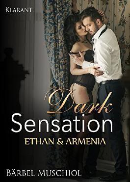 Dark Sensation. Ethan und Armenia