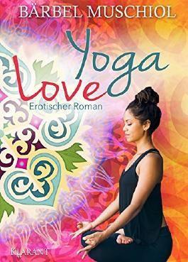 Yoga Love. Erotischer Roman
