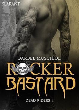 Rocker Bastard. Dead Riders 4